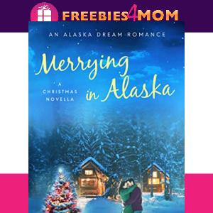 🎄Free eBook: Merrying in Alaska ($2.99 value)