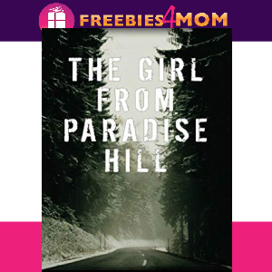 🌲Free eBook: The Girl from Paradise Hill ($3.99 value)
