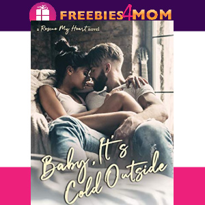 💞Free eBook: Baby, It's Cold Outside ($4.99 value)