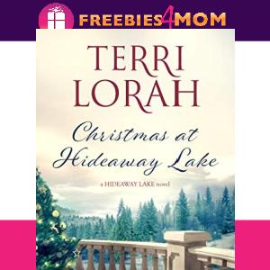 🎄Free eBook: Christmas at Hideaway Lake ($3.99 value)