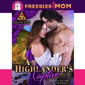 🌼Free eBook: A Highlander's Captive ($0.99 value)