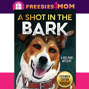 🐶Free eBook: A Shot in the Bark ($3.99 value)