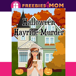 🎃Free eBook: Halloween Hayride Murder ($3.99 value)