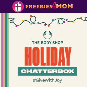 🎄Free Chatterbox: The Body Shop (apply thru 11/10)